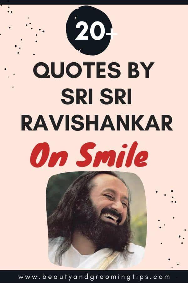 20+ Quotes on smile by Sri Sri Ravishankar