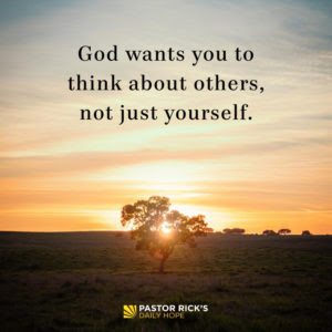 How Will Your Decision Affect Others? by Rick Warren
