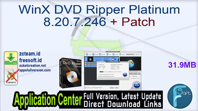 WinX DVD Ripper Platinum 8.20.7.246 + Patch_ ZcTeam.id