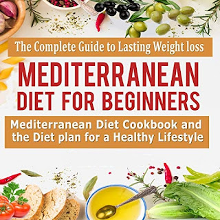The Mediterranean Diet: A Meal Plan and Beginner's Guide