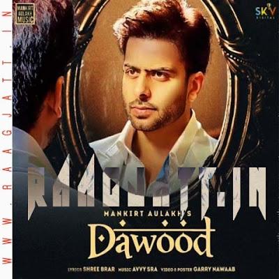 Dawood by Mankrit Aulakh lyrics