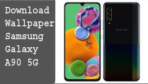 Download Wallpaper Samsung Galaxy A90 5G 1