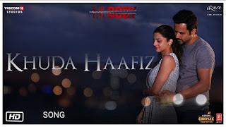 Khuda Haafiz Song Lyrics- The Body, Arijit Singh