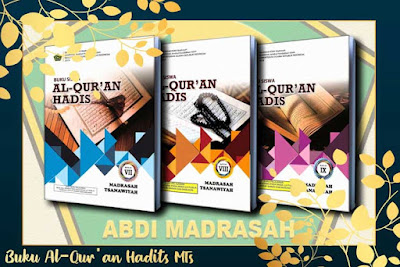 Buku Teks Muatan Pelajaran Al-Qur'an Hadits Madrasah Tsanawiyah (MTs) Tahun 2019