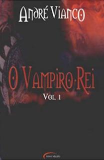 O VAMPIRO-REI II - Andre Vianco