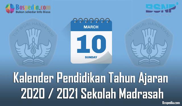 Kalender Pendidikan Tahun Ajaran 2020 / 2021 Sekolah Madrasah