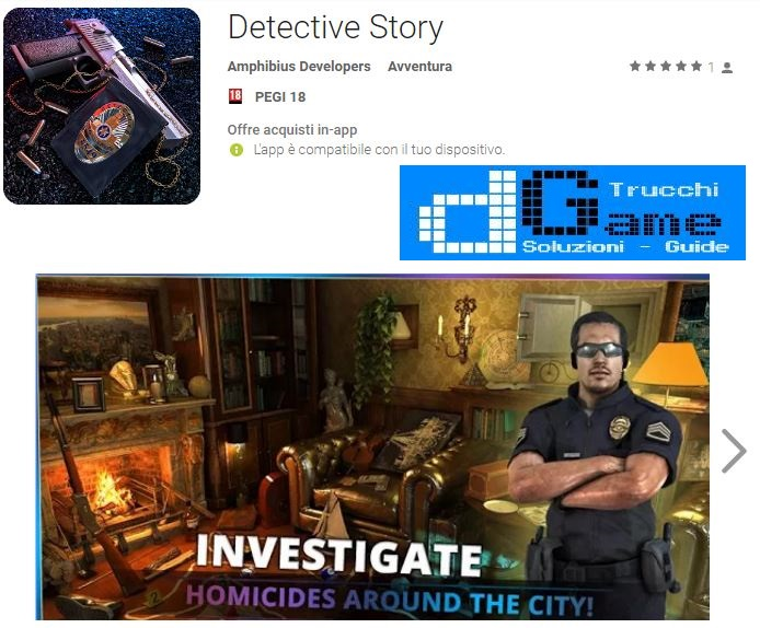 Soluzioni Detective Story livello 1 2 3 4 5 6 7 8 9 10 | Trucchi e Walkthrough level