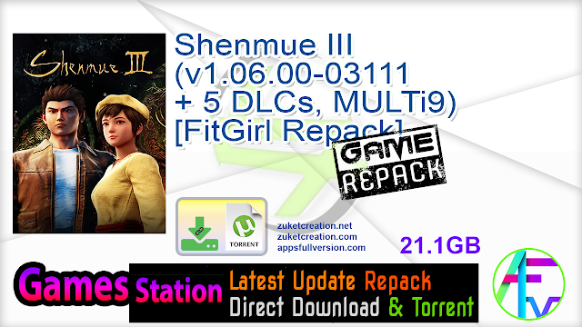 Shenmue III (v1.06.00-03111 + 5 DLCs, MULTi9) [FitGirl Repack, Selective Download – from 13.6 GB]
