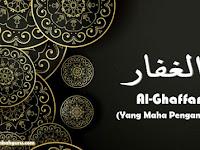 """Al-Ghaffar Artinya """"Yang Maha Pengampun"""" Asmaul Husna"""