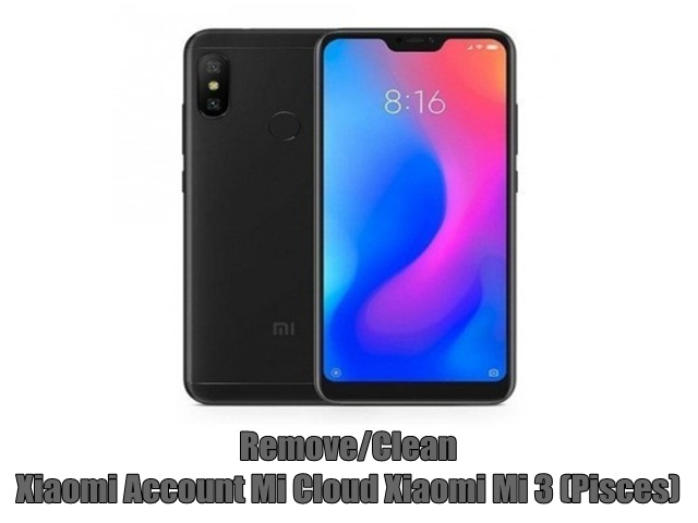 Remove/Clean Xiaomi Account Mi Cloud Xiaomi Mi 3 (Pisces)