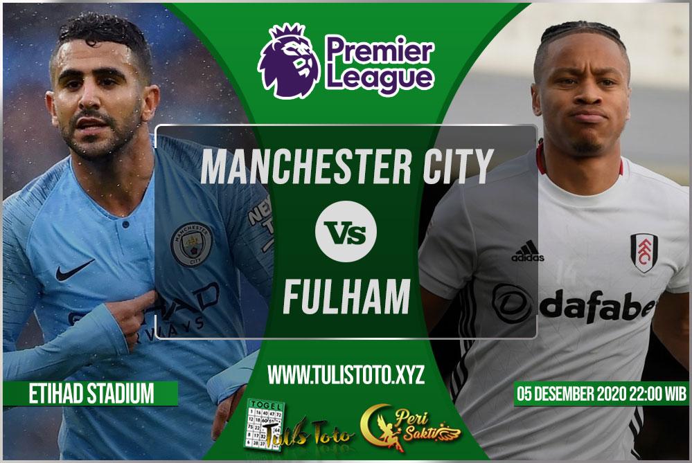 Prediksi Manchester City vs Fulham 05 Desember 2020