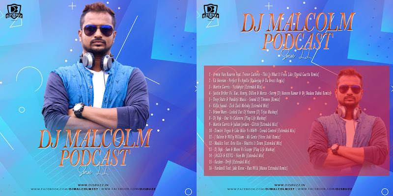 DJ Malcolm Podcast – Series 22