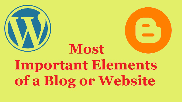 Most Important Elements of a Blog or Website