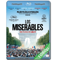 LOS MISERABLES (2019) 1080P HD MKV ESPAÑOL LATINO