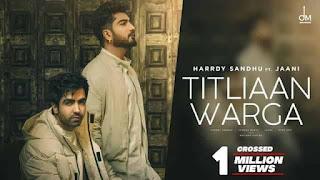 तितलियाँ वरगा Titliaan Warga Lyrics In Hindi - Jaani