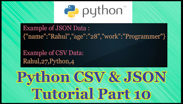 Python JSON and CSV Tutorial Part 10