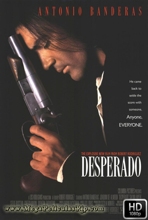 Desperado [1080p] [Latino-Ingles] [MEGA]