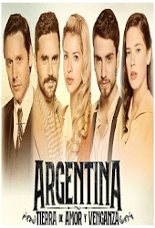 telenovela Argentina Tierra de Amor y Venganza