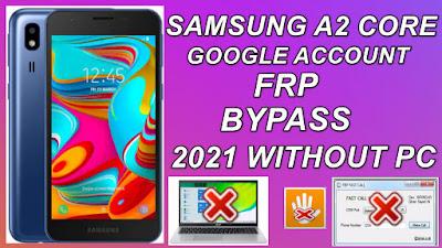 Samsung A2 Core Google Account Bypass A2 Core FRP Unlock Without Pc & Talkback 2021 Latest Update