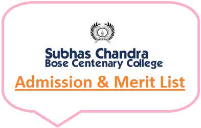 Subhas Chandra Bose Centenary College Merit List