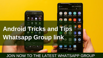 Android Tricks and Tips Groups (Special Tech ) India | Tip kerala
