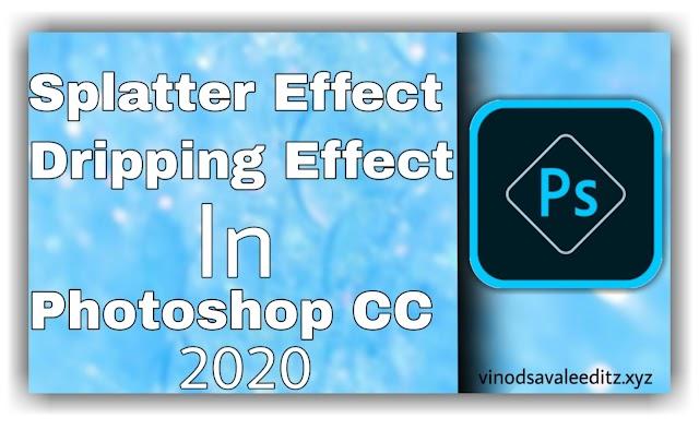 Splatter Effect | Dripping Effect - In Photoshop CC