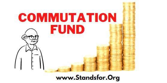 commutation of Pension fund