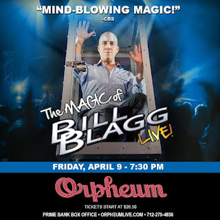 poster of magician Bill Blagg with details on his Sioux City performance which will be April 9th at 7:30pm at the Orpheum Theater