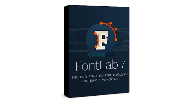 تحميل برنامج فونت لاب FontLab 7 كامل مع التفعيل