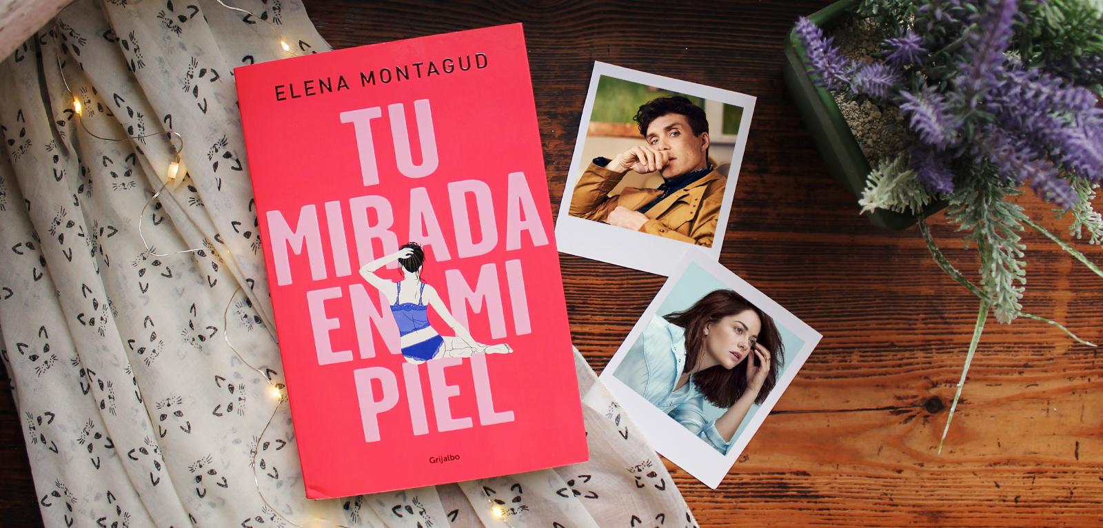 Tu mirada en mi piel · Elena Montagud