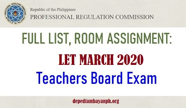 LET Room Assignment: March 2020, Teachers Board Exam