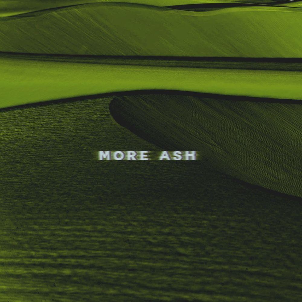 ASH ISLAND – More ASH – Single