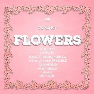 BAIXAR EP    Rayvanny - Flowers EP    2020