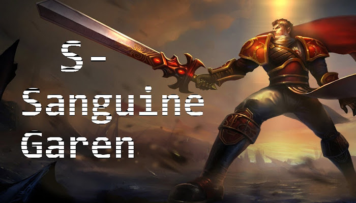 S- on Sanguine Garen - Ranked Flex 5v5 - League of Legends | LoL