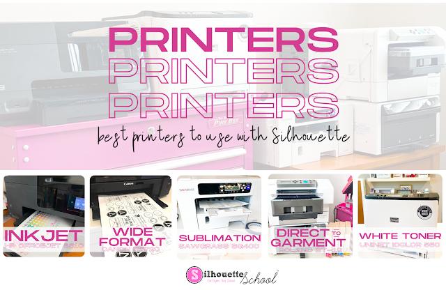 silhouette and sublimation, print and cut, Direct to Garment printer, inkjet printer, white toner printer, home printer