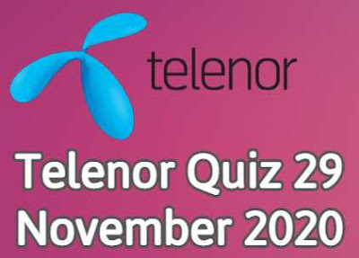 Telenor Quiz 29 November 2020 || Telenor answers today
