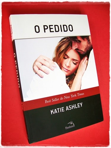 O Pedido - Katie Ashley