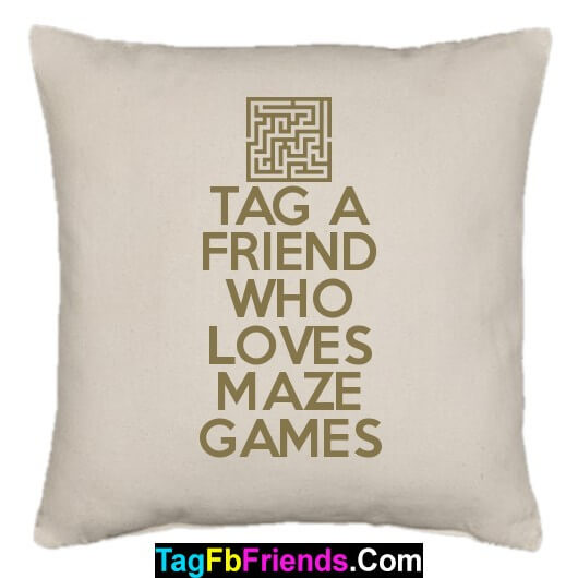 Tag a friend who likes Maze Games.