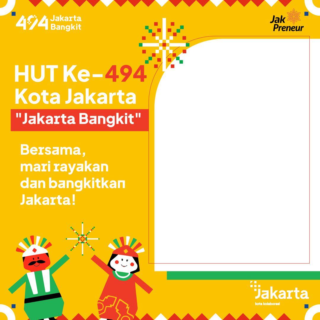 Link Bingkai Twibbon Ucapan HUT ke-494 Jakarta Bangkit - Twibbonize