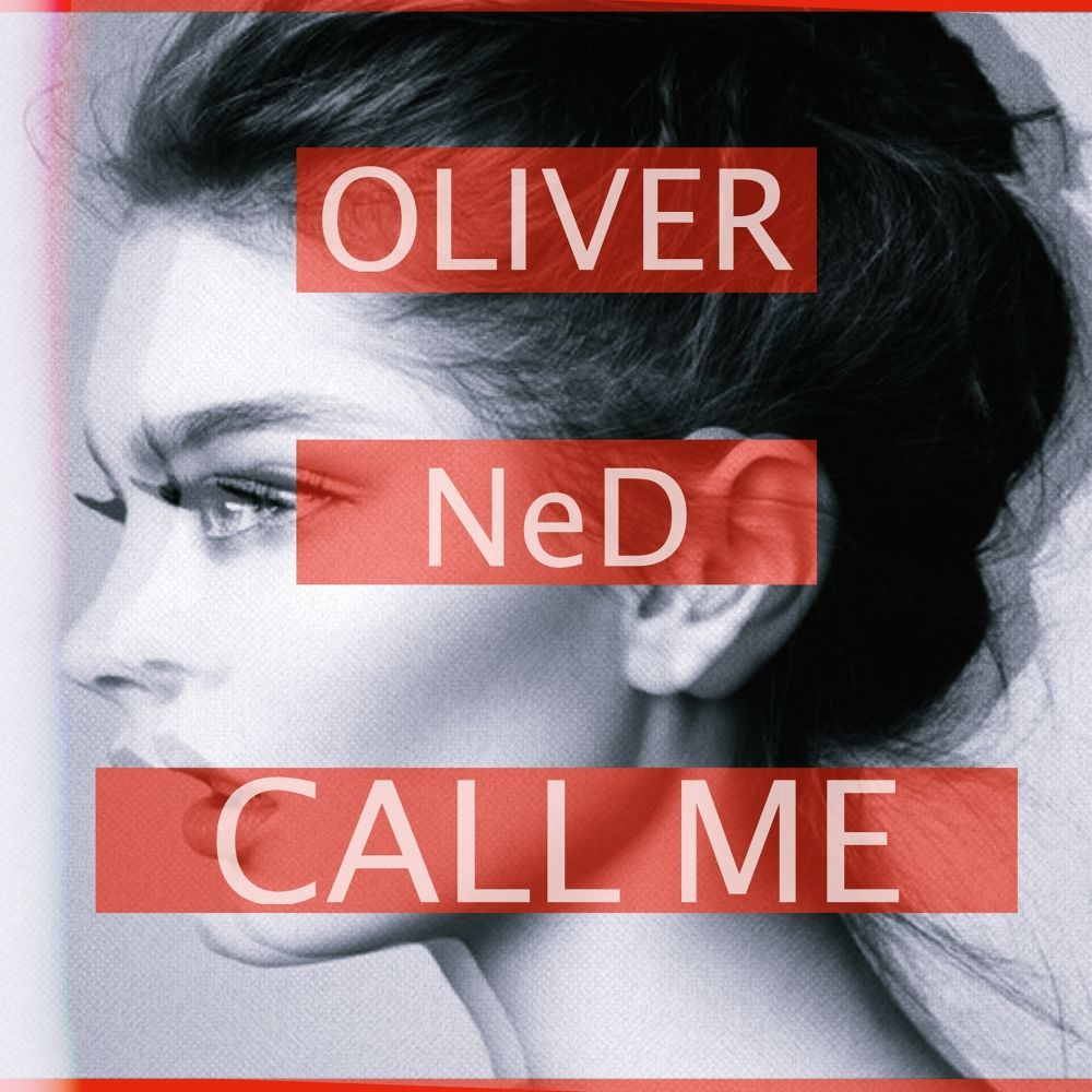 OLIVER – Call me (Feat. NeD) – Single
