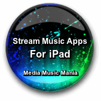 Streaming Music Apps For iPad | Best Top Websites
