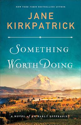 Something Worth Doing by Jane Kirkpatrick