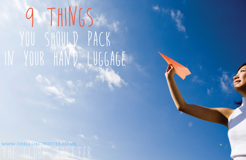 9 things you should pack in your hand luggage