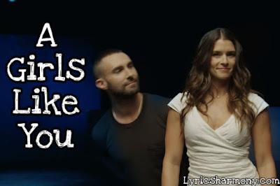 A Girls Like You Lyrics