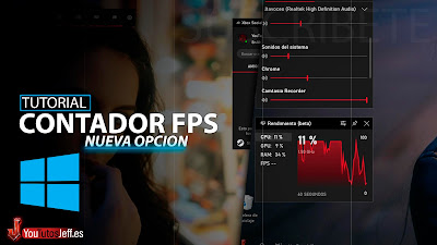 Activar Contador FPS de Windows 10 😏