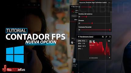 Activar Contador FPS de Windows 10 😏