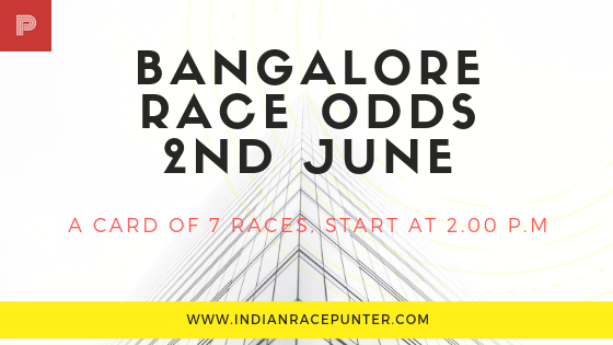 Bangalore Race Odds 2nd June