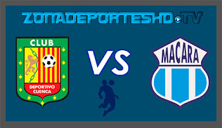 Ver Deportivo Cuenca vs Macara EN VIVO 22 de Octubre 2017 Campeonato Ecuatoriano
