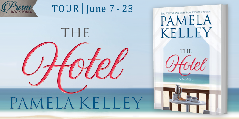 We're launching the Book Tour for THE HOTEL by Pamela Kelley!