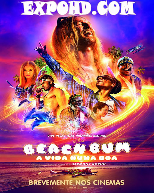 The Beach Bum 2019 IMDb 480p | 720p | Esub 1.3Gbs [Watch & Download]